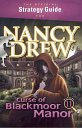 Strategy Guide - Nancy Drew the Curse of Blackmoor Manor   - Review