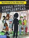 Middle School Confidential: Real Friends vs. the Other Kind - Review